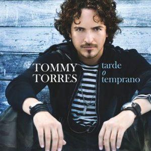 Tarde O Temprano – Tommy Torres [320kbps]