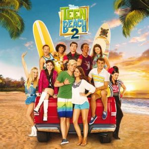 Teen Beach 2 (Original TV Movie Soundtrack) – V. A. [320kbps]