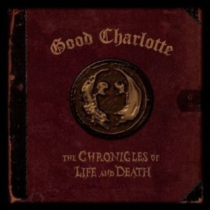 The Chronicles of Life and Death (DEATH Version) – Good Charlotte (1999) [320kbps]
