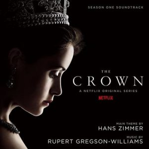 The Crown: Season One (Soundtrack from the Netflix Original Series) – Rupert Gregson-Williams [320kbps]