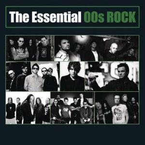 The Essential 00's Rock – V. A. [320kbps]