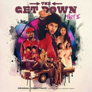 The Get Down Part II (Original Soundtrack From The Netflix Original Series) – V. A. [320kbps]