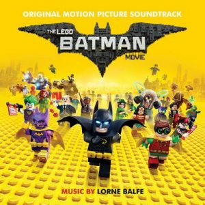 The Lego Batman Movie: Original Motion Picture Soundtrack – V. A. [320kbps]