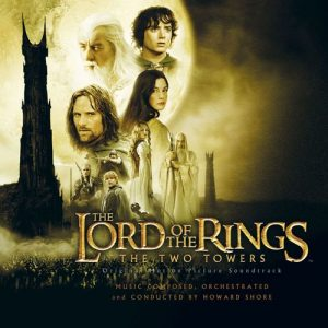 The Lord Of The Rings: The Two Towers (Original Motion Picture Soundtrack) – Howard Shore [320kbps]