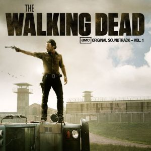 The Walking Dead (AMC's Original Soundtrack – Vol. 1) – V. A. [320kbps]