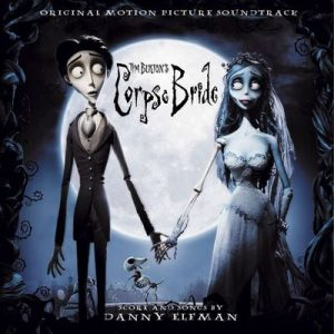 Tim Burton's Corpse Bride (Original Motion Picture Soundtrack) (U.S. Release) – V. A. [320kbps]