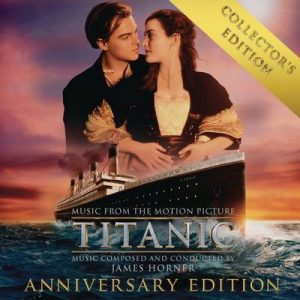 Titanic (Original Motion Picture Soundtrack) – Collector's Anniversary Edition – James Horner [320kbps]