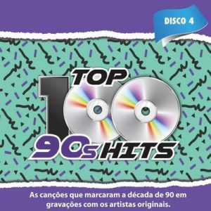 Top 100 90's Hits, Vol. 4 – V. A. [320kbps]