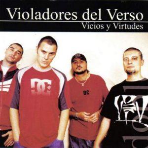 Vicios y Virtudes – Violadores del Verso [320kbps]