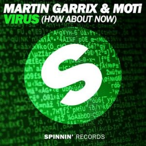Virus (How About Now) – Martin Garrix, Moti [320kbps]