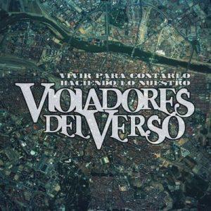 Vivir Para Contarlo (EP) – Violadores del Verso [320kbps]