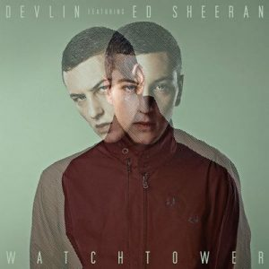 Watchtower – Devlin, Ed Sheeran [320kbps]