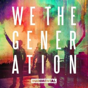 We The Generation – Rudimental [320kbps]