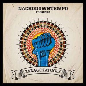 Zaragozatools – Nachodowntempo [320kbps]