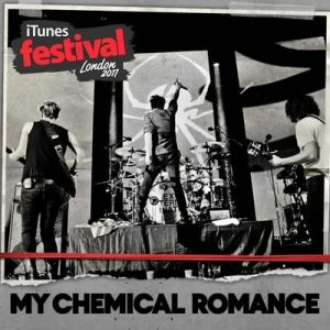 iTunes Festival: London 2011 – EP – My Chemical Romance [320kbps]