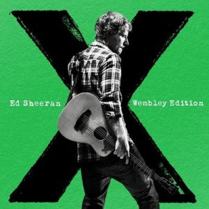 x (Wembley Edition) – Ed Sheeran [320kbps]
