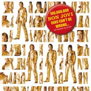 100,000,000 Bon Jovi Fans Can't Be Wrong – Bon Jovi [320kbps]
