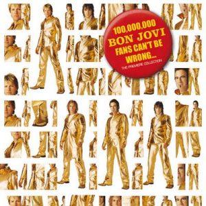 100,000,000 Bon Jovi Fans Can't Be Wrong – Bon Jovi [320kbps]