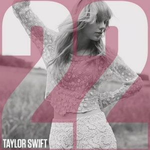 22 – Taylor Swift [320kbps]