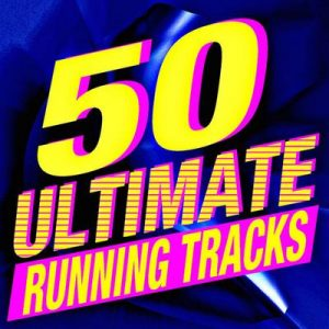 50 Ultimate Running Tracks – Running Music Workout [320kbps]