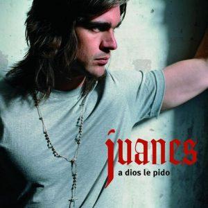 A Dios Le Pido – Juanes [320kbps]