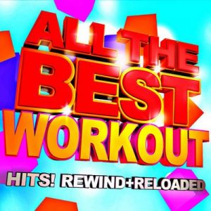 All the Best Workout Hits! Rewind + Reloaded – Motivate Fitness Music [320kbps]