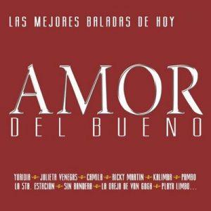 Amor Del Bueno 2 – V. A. [320kbps]