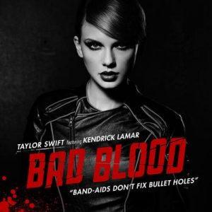 Bad Blood – Taylor Swift, Kendrick Lamar [320kbps]