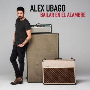 Bailar en el alambre – Álex Ubago [320kbps]