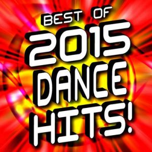 Best of 2015 Dance Hits! – Dance Remix Factory [320kbps]
