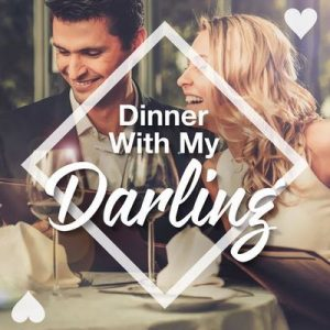 Dinner with My Darling – V. A. [320kbps]
