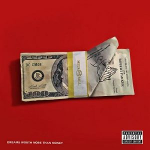 Dreams Worth More Than Money – Meek Mill [320kbps]