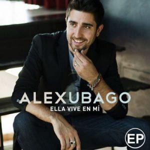 Ella vive en mi EP – Álex Ubago [320kbps]