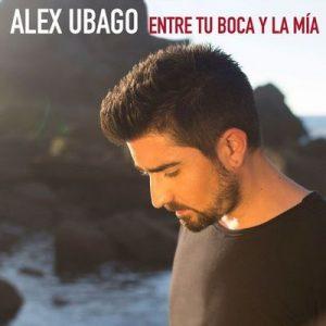Entre tu boca y la mía – Álex Ubago [320kbps]