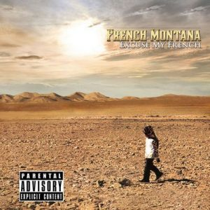 Excuse My French (Deluxe) – French Montana [320kbps]