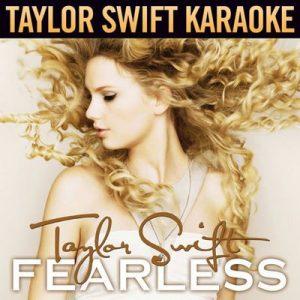 Fearless (Karaoke Version) – Taylor Swift [320kbps]
