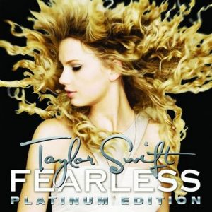 Fearless (Platinum Edition) – Taylor Swift [320kbps]