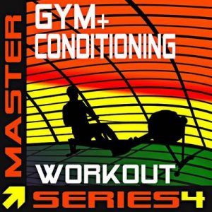 Gym + Conditioning Workout – Master Series 4 – Master Series Fitness [320kbps]