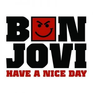 Have A Nice Day (Int'l 2 trk) – Bon Jovi [320kbps]