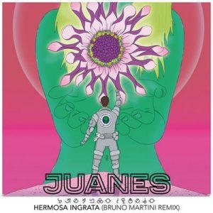 Hermosa Ingrata (Bruno Martini Remix) – Juanes [320kbps]