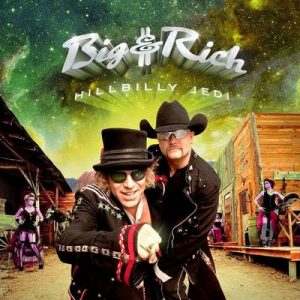 Hillbilly Jedi – Big & Rich [320kbps]