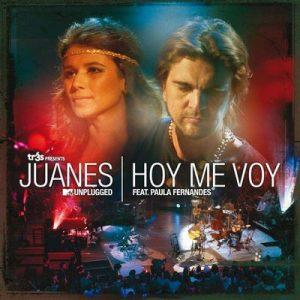 Hoy Me Voy (MTV Unplugged) – Juanes, Paula Fernandes [320kbps]