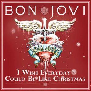 I Wish Everyday Could Be Like Christmas – Bon Jovi [320kbps]