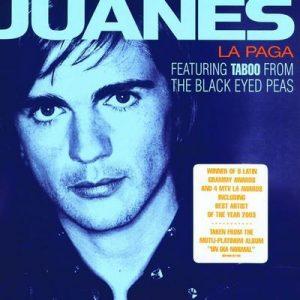 La Paga – Juanes, Taboo [320kbps]