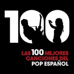 Las 100 mejores canciones del Pop Español – V. A. [320kbps]