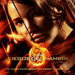 Los Juegos Del Hambre / The Hunger Games: Songs From District 12 And Beyond – V. A. (2012) [320kbps]