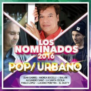 Los Nominados 2016 – Pop  Urbano – V. A. [320kbps]