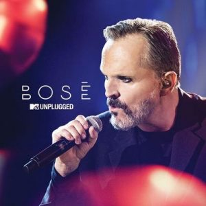 MTV Unplugged – Miguel Bosé [320kbps]