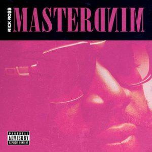 Mastermind – Rick Ross [320kbps]