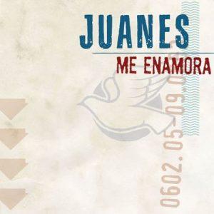 Me Enamora – Juanes [320kbps]